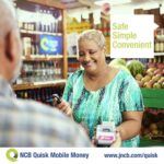 NCB's Quisk Mobile Money off to a good start in Jamaica